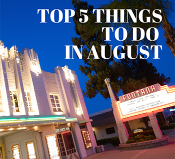Top 5 Things to Do in August
