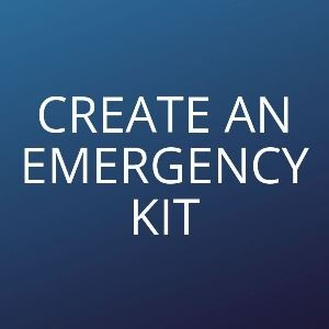 Create an emergency kit Opens in new window
