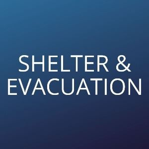Shelter and Evacuation Opens in new window