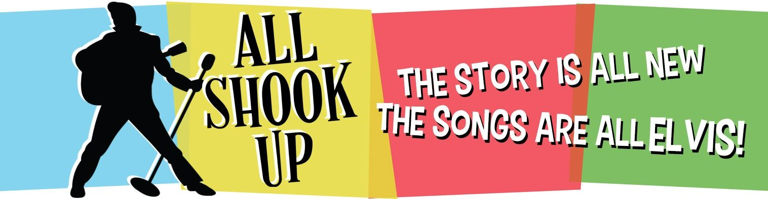 Banner for Center Stage show All Shook Up