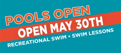 Pools Open May 30